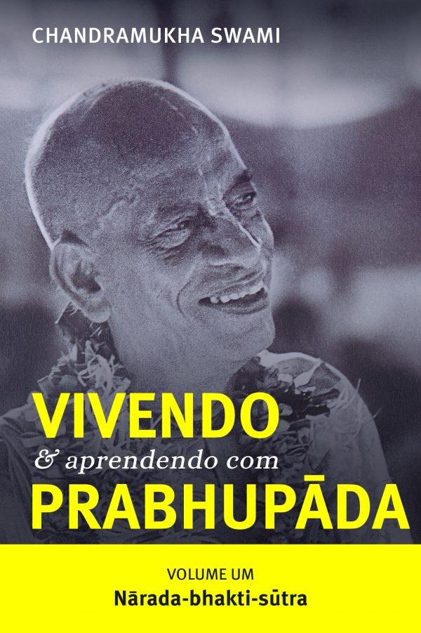 Nārada-bhakti-sūtra - Vivendo e Aprendendo com Prabhupāda